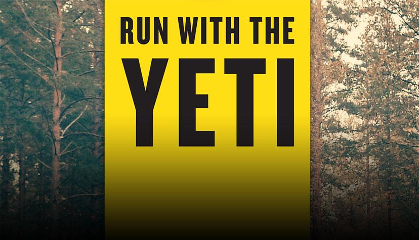 Run With The Yeti