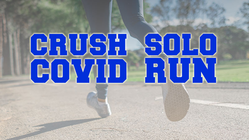 Crush Covid Solo 5K